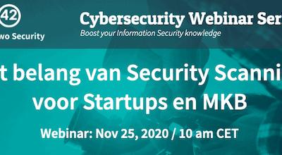 Webinar Cybersecurity: Het belang van Security Scanning voor Startups en MKB